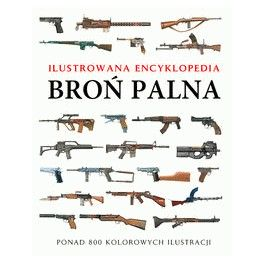 Broń palna Ilustrowana encyklopedia