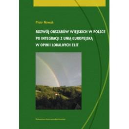 Rozwój obszarów wiejskich w Polsce po integracji z Unią Europejską w opinii lokalnych elit