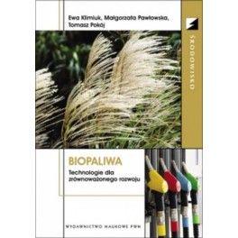 Biopaliwa Technologie dla zrównoważonego rozwoju
