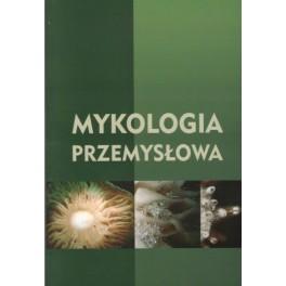Mykologia przemysłowa