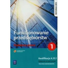 Funkcjonowanie przedsiębiorstw Podstawy prawa 1 Podręcznik