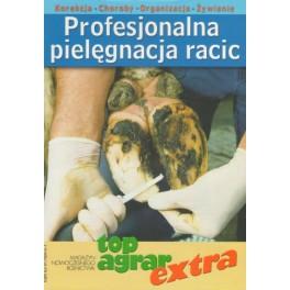 Profesjonalna pielęgnacja racic Korekcja, choroby, organizacja, żywienie