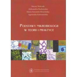 Podstawy mikrobiologii w teorii i praktyce
