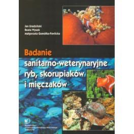 Badanie sanitarno-weterynaryjne ryb, skorupiaków i mięczaków