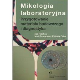 Mikologia laboratoryjna Przygotowanie materiału badawczego i diagnostyka