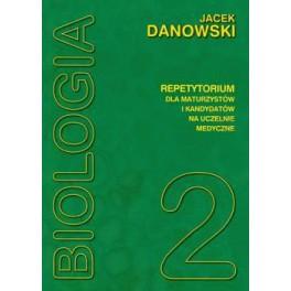 Biologia - repetytorium. Tom 2 Dla maturzystów i kandydatów na uczelnie medyczne