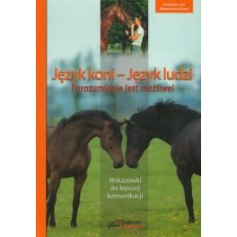 Język koni - Język ludzi Porozumienie jest możliwe