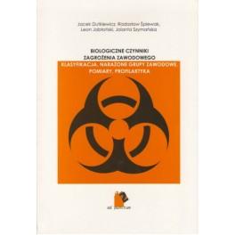 Biologiczne czynniki zagrożenia zawodowego Klasyfikacja, narażone grupy zawodowe, pomiary, profilaktyka