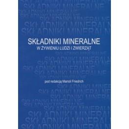 Składniki mineralne w żywieniu ludzi i zwierząt