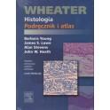 Histologia. Podręcznik i atlas. Wheater