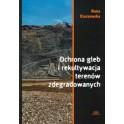 Ochrona gleb i rekultywacja terenów zdegradowanych