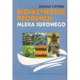 Bioinżynieria produkcji mleka surowego