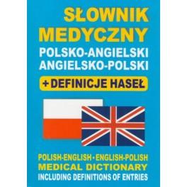 Słownik medyczny polsko-angielski angielsko-polski + definicje haseł