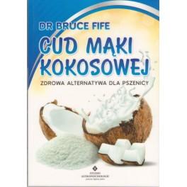 Cud mąki kokosowej Zdrowa alternatywa dla pszenicy