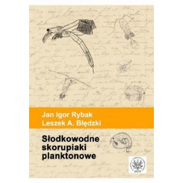 Słodkowodne skorupiaki planktonowe Klucz do oznaczania gatunków