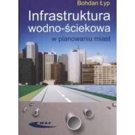 Infrastruktura wodno - ściekowa w planowaniu miast