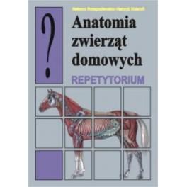 Anatomia zwierząt domowych Repetytorium