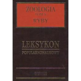 Leksykon popularnonaukowy  Zoologia  tom V Ryby