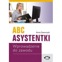 ABC asystentki Wprowadzenie do zawodu