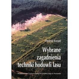 Wybrane zagadnienia techniki hodowli lasu