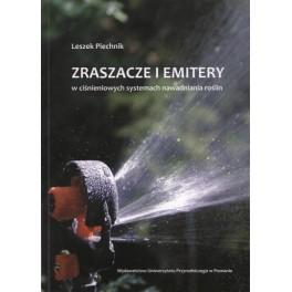 Zraszacze i emitery w ciśnieniowych systemach nawadniania roślin