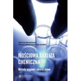 Ilościowa analiza chemiczna Metody wagowe i miareczkowe