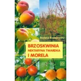 Brzoskwinia, nektaryna twardka i morela