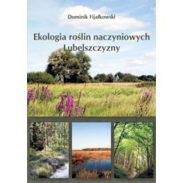 Ekologia roślin naczyniowych Lubelszczyzny