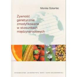 Żywność genetycznie zmodyfikowana w stosunkach międzynarodowych