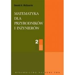 Matematyka dla przyrodników i inżynierów tom 2