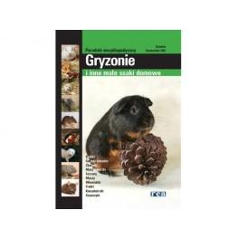 Gryzonie i inne małe ssaki domowe Poradnik encyklopedyczny
