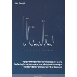Wpływ zabiegów kulinarnych oraz procesów technologicznych na zawartość wielopierścieniowych węglowodorów aromatycznych w żywności
