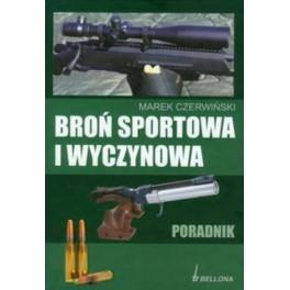 Broń sportowa i wyczynowa Poradnik