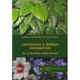 Ćwiczenia z roślin ozdobnych Cz.3. Rośliny doniczkowe