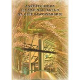 Agrotechnika jęczmienia jarego na cele piwowarskie