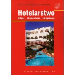 Hotelarstwo Usługi - eksploatacja - zarządzanie