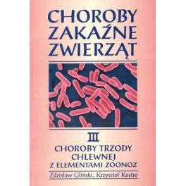 Choroby zakaźne zwierząt  t. III Choroby trzody chlewnej z elementami zoonoz