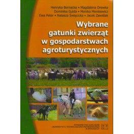 Wybrane gatunki zwierząt w gospodarstwach agroturystycznych