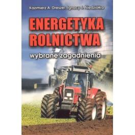 Energetyka rolnictwa Wybrane zagadnienia