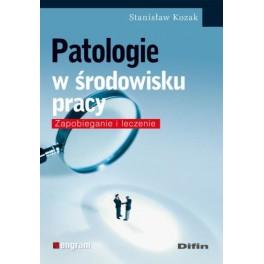 Patologie w środowisku pracy